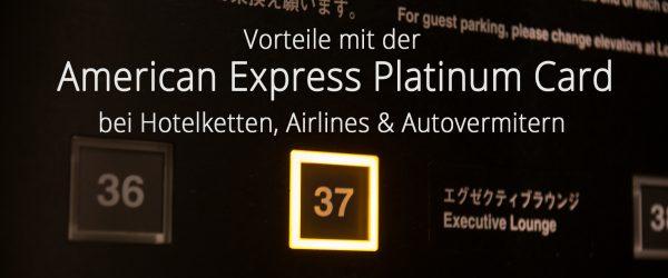 Statusvorteile mit der American Express Platinum Card