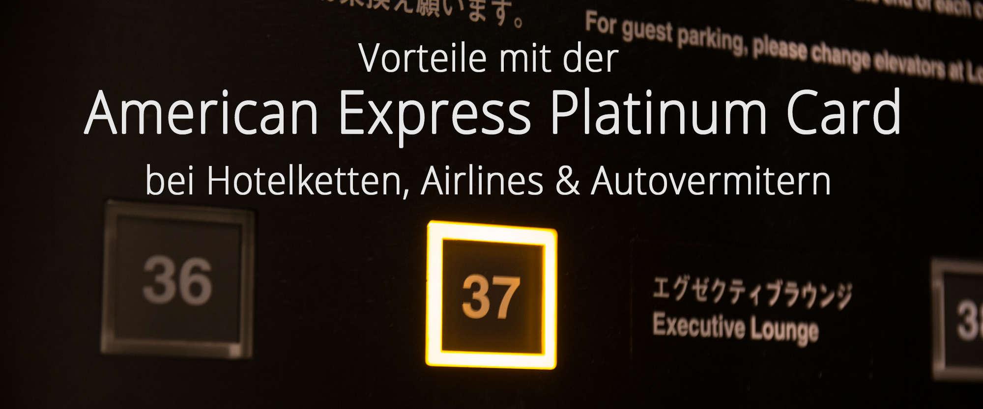 American Express Platinum Card Diese Vorteile Habt Ihr Bei Hotels