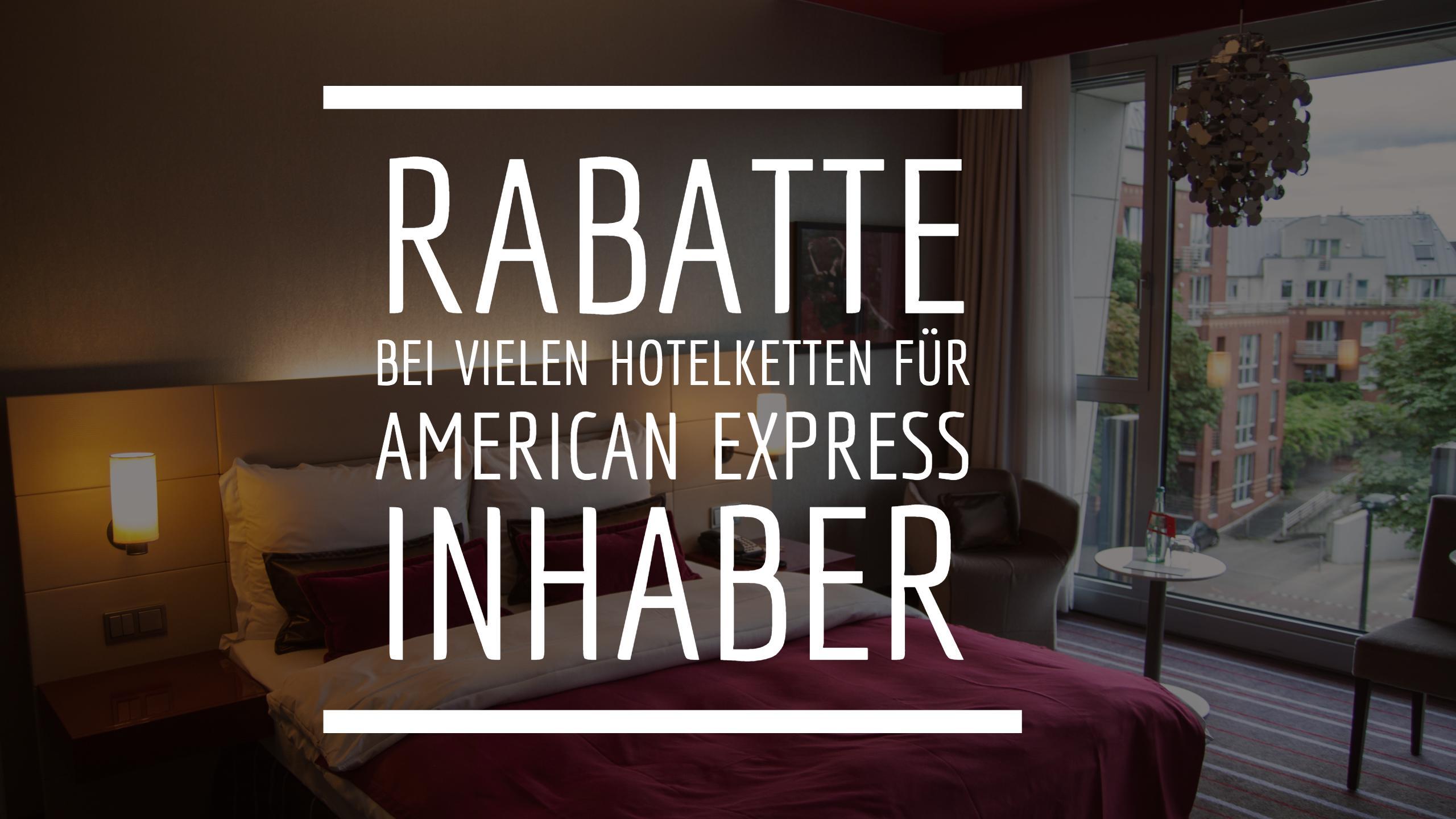 American Express Rabatte Hotels
