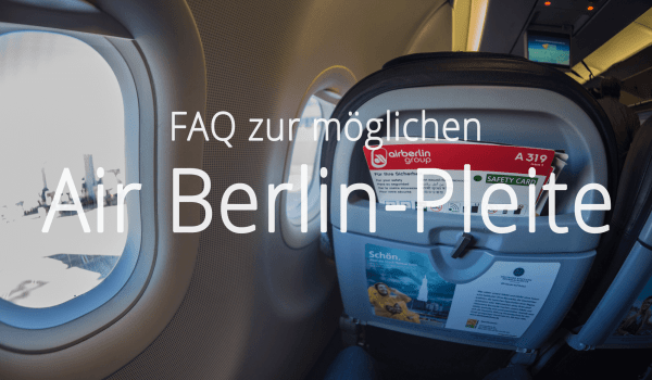 FAQ Air Berlin Pleite