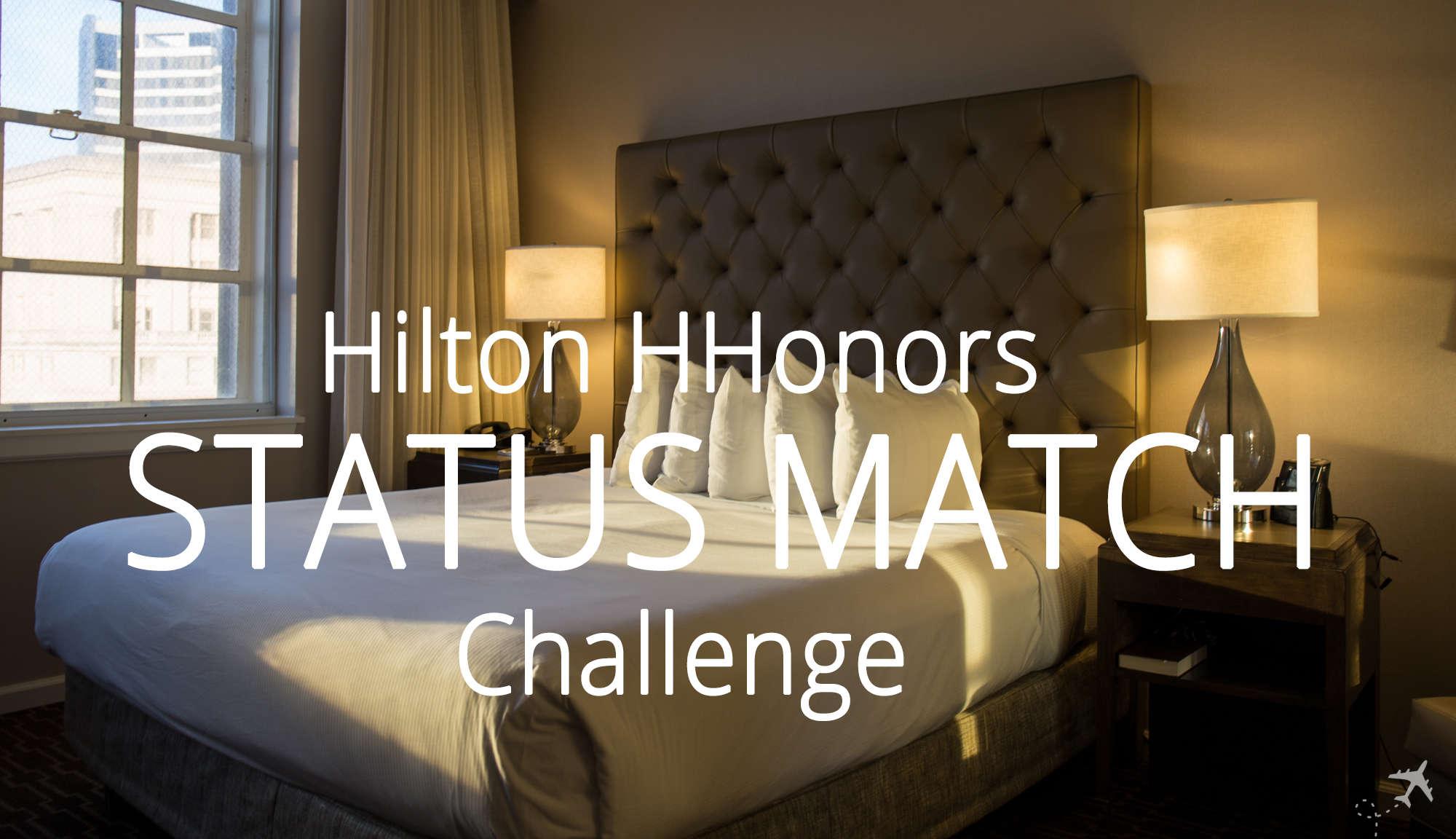 Hilton Honors Status Match Challenge auf Gold & Diamond » Travel ...