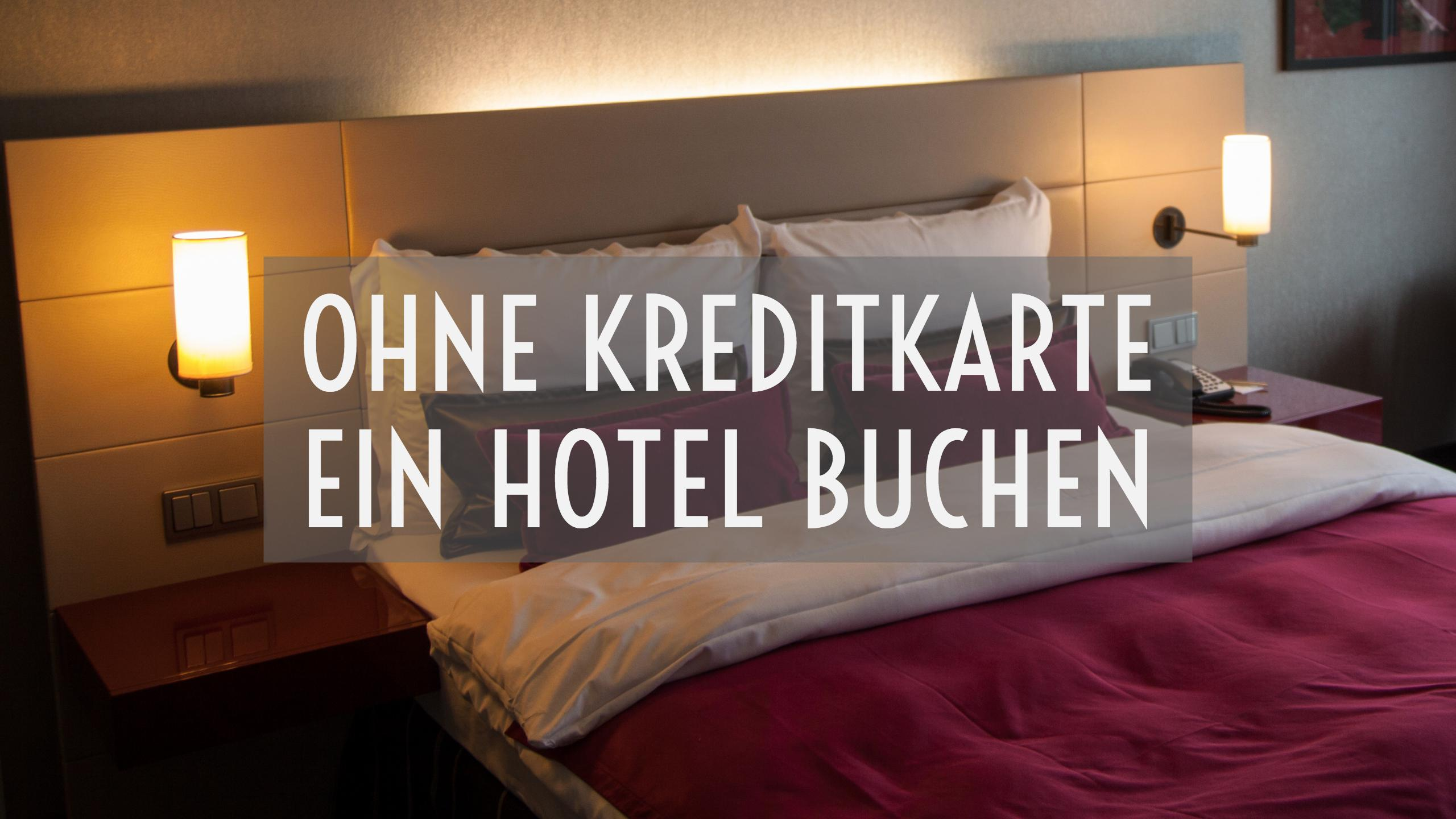 ratgeber hotel buchen ohne kreditkarte travel. Black Bedroom Furniture Sets. Home Design Ideas