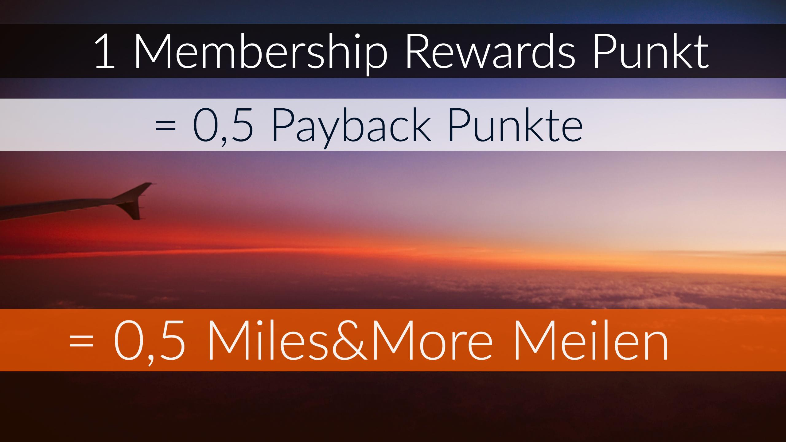 membership rewards punkte 2 1 zu payback zu miles more bertragen travel. Black Bedroom Furniture Sets. Home Design Ideas